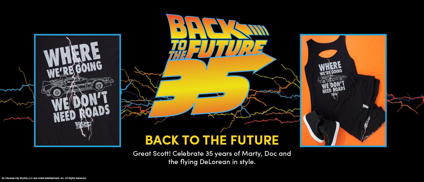 Back to the future 35. Great Scott! Celebrate 35 Years of Marty, Doc and the flying Delorean in style.