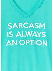 Sarcasm Always An Option Turquoise V-Neck Tee, AQUA GREEN, alternate