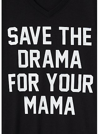 Save The Drama For Your Mama Black V-Neck Tee, DEEP BLACK, alternate