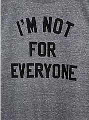Slim Fit Crew Tee - Triblend Jersey Not For Everyone Grey, MEDIUM HEATHER GREY, alternate
