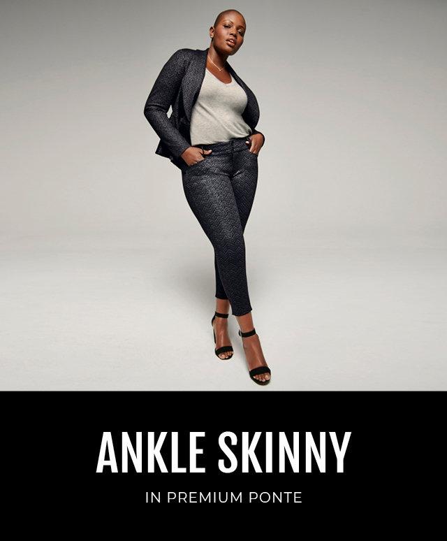 ANKLE Skinny. In Premium Ponte