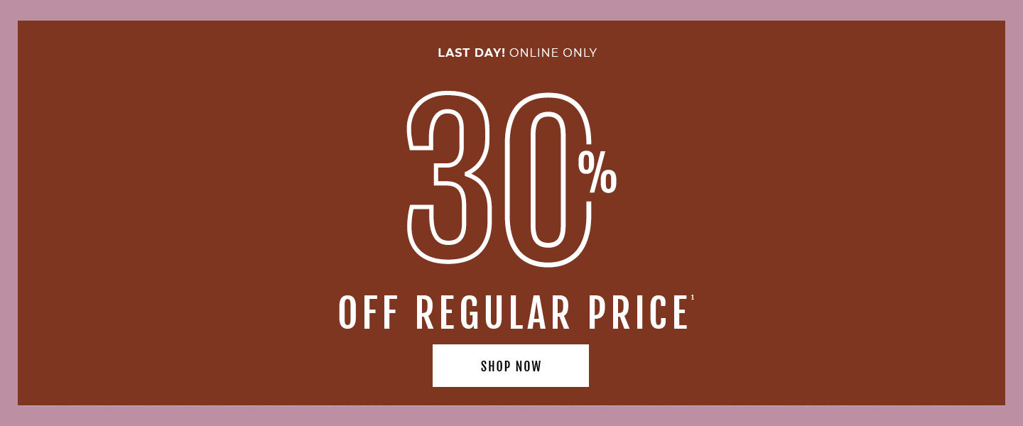Only Only 30% Off Regular Price