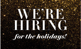 We're hiring for the holiday!