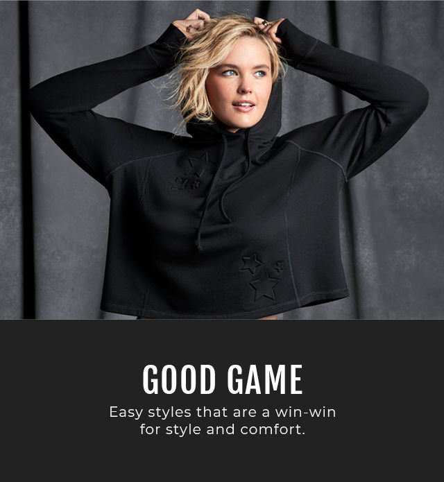 Good Game. Easy styles that are a win-win for style and comfort.