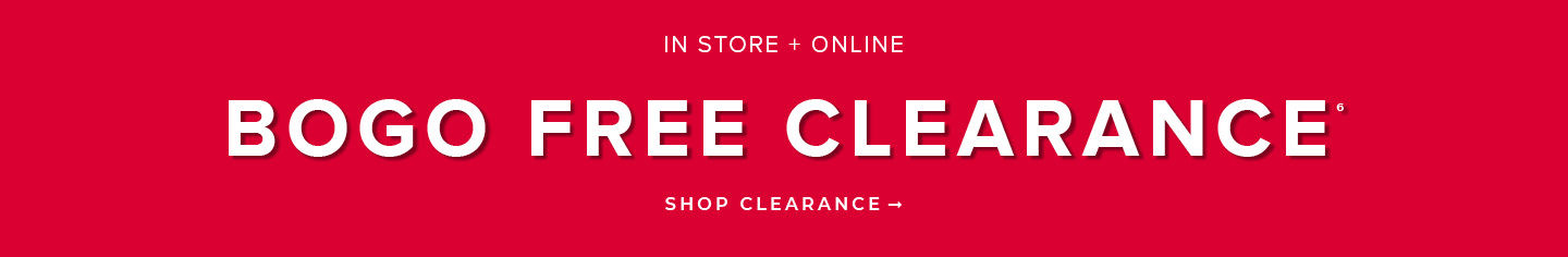 In Store + Online BOGO Free Clearance, Shop Clearance