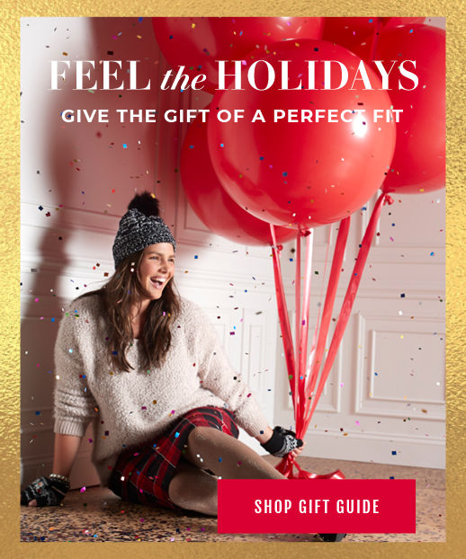 Feel the Holidays, Give the Gift of a Perfect Fit, Shop Gift Guide