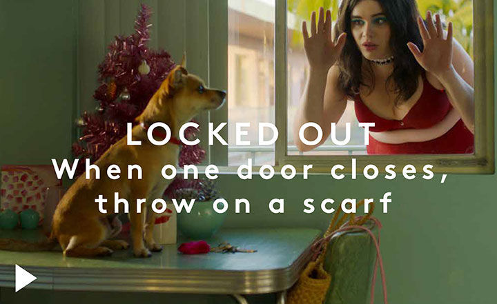 Locked Out. When one door closes, throw on a scraf