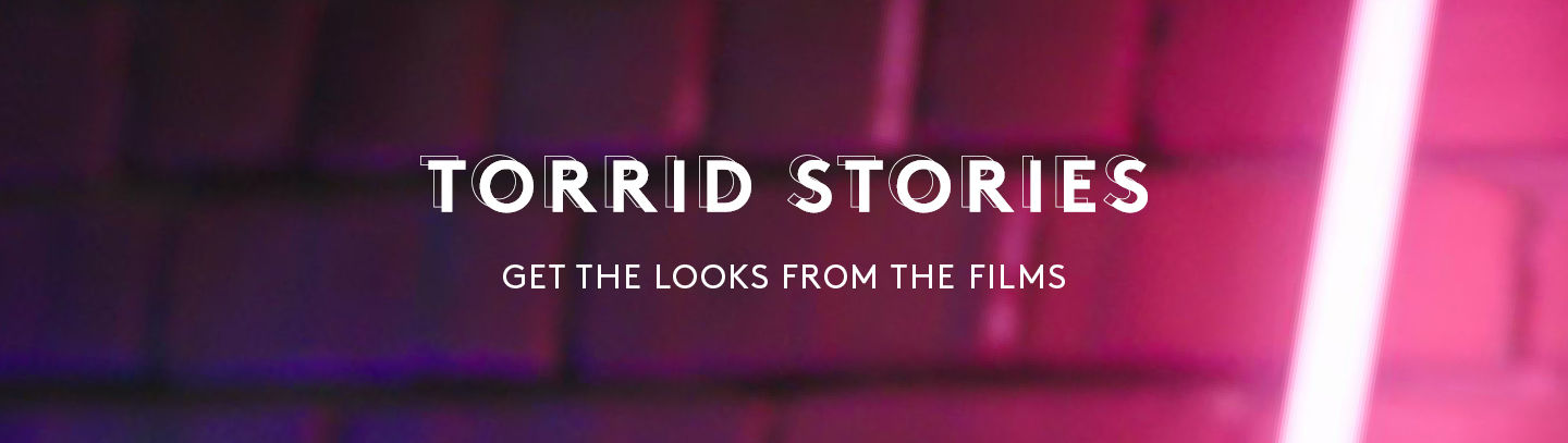 Torrid Stories Get the Looks from the Films