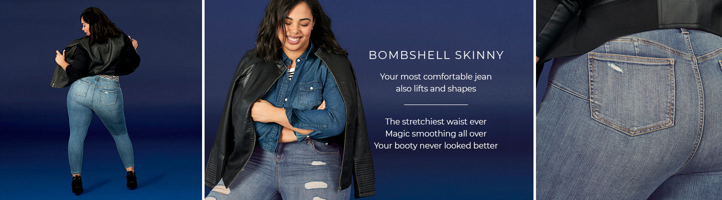 Bombshell Skinny - Your most comfortable jean also lifts and shapes