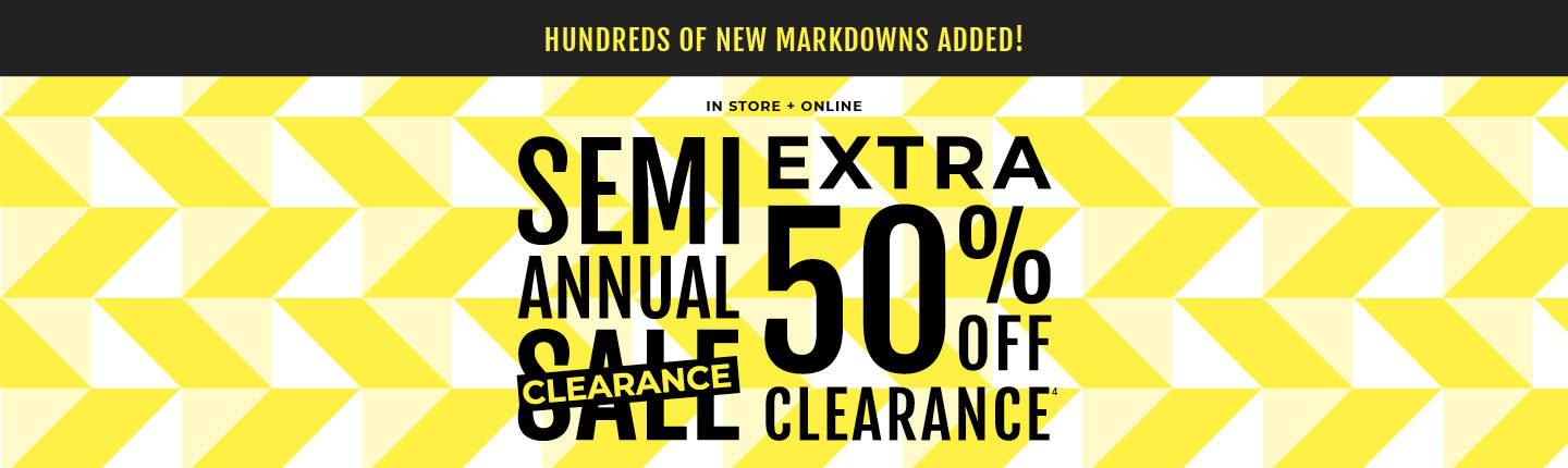 Hundreds of New Markdowns Added! Semi Annual Clearance, Extra 50% Off Clearance