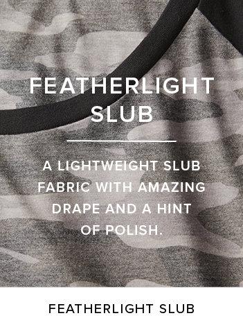 Featherlight Slub