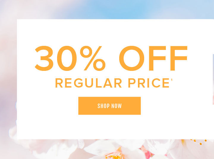 Get a Jump on the weekend. 30% Off Regular Price. Shop Now