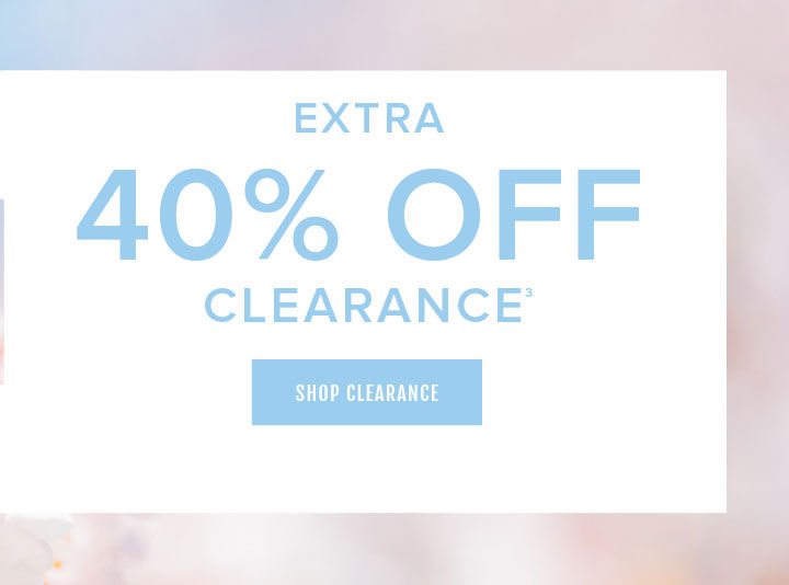 Extra 40% Off Clearance. Shop Clearance
