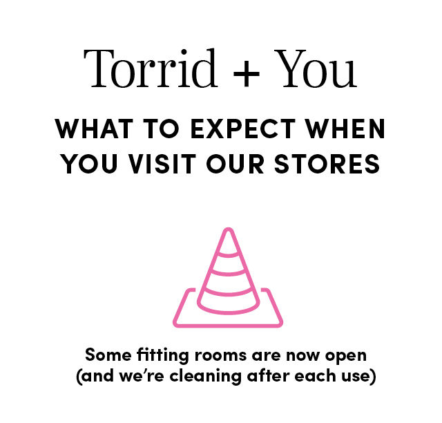 What to Expect when you visit our stores - Our fitting rooms are temporarily closed