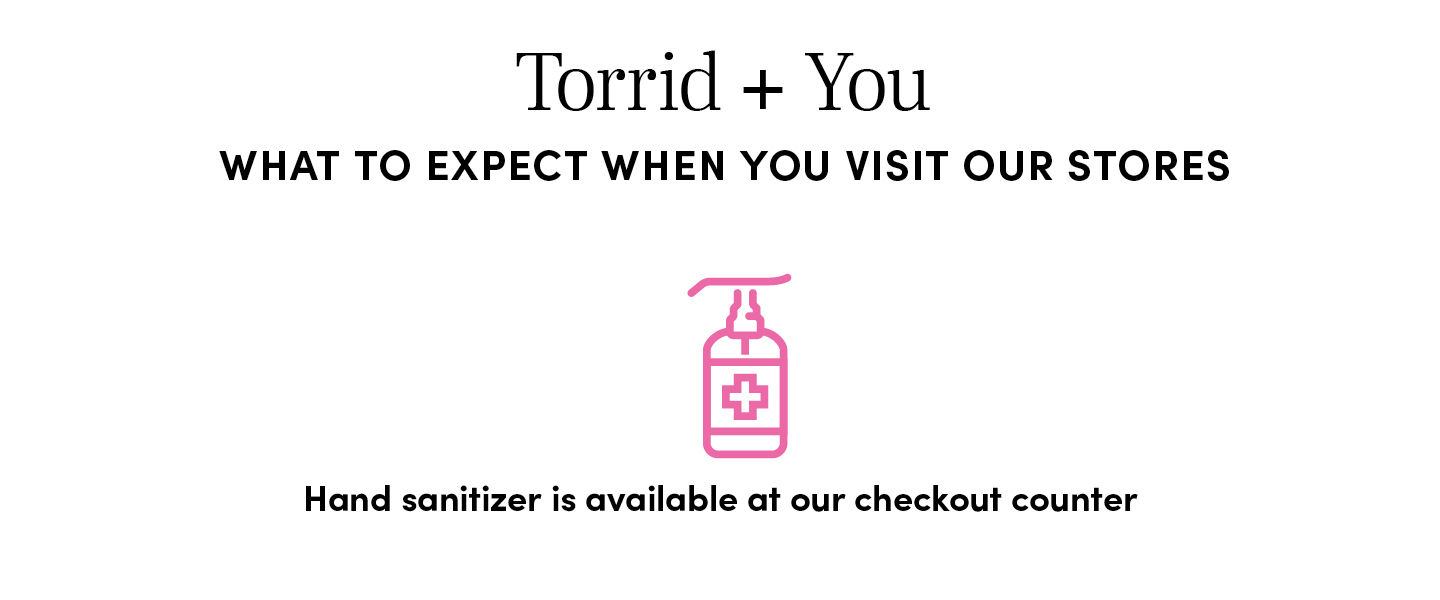 What to Expect when you visit our stores - Hand sanitizer is available at our checkout counter
