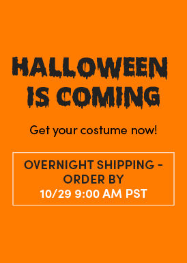 Halloween Is Coming. Get your costume now! Standard Shipping Order By 10/29 9:00 AM PST. Shop Halloween