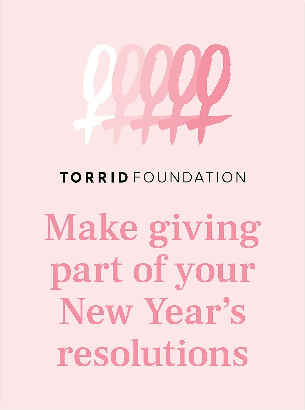 TORRID FOUNDATION DONATION, , hi-res