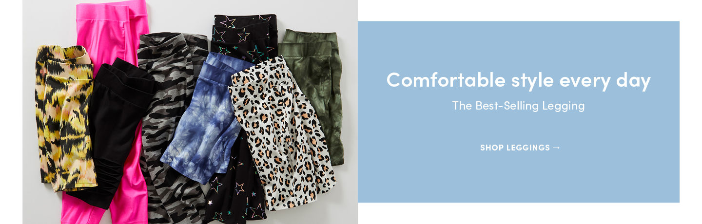 Comfortable style every day. The best-selling leggings. Shop Leggings
