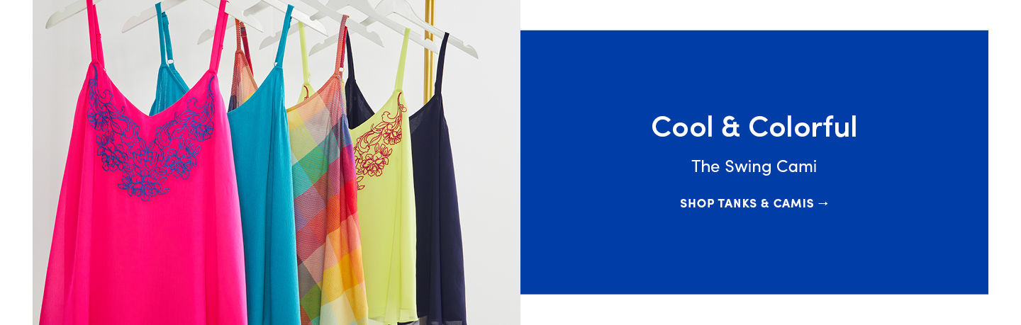 Cool & Colorful. The Swing Cami. Shop Tanks & Camis