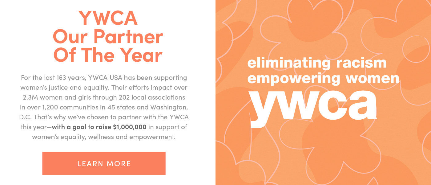 This commitment by Torrid will have an incredible social impact on transforming women's lives - from those suffering from the fall-out of COVID-19 to our core mission of equality and empowerment. Elisha Rhodes, YWCA USA Interim CEO
